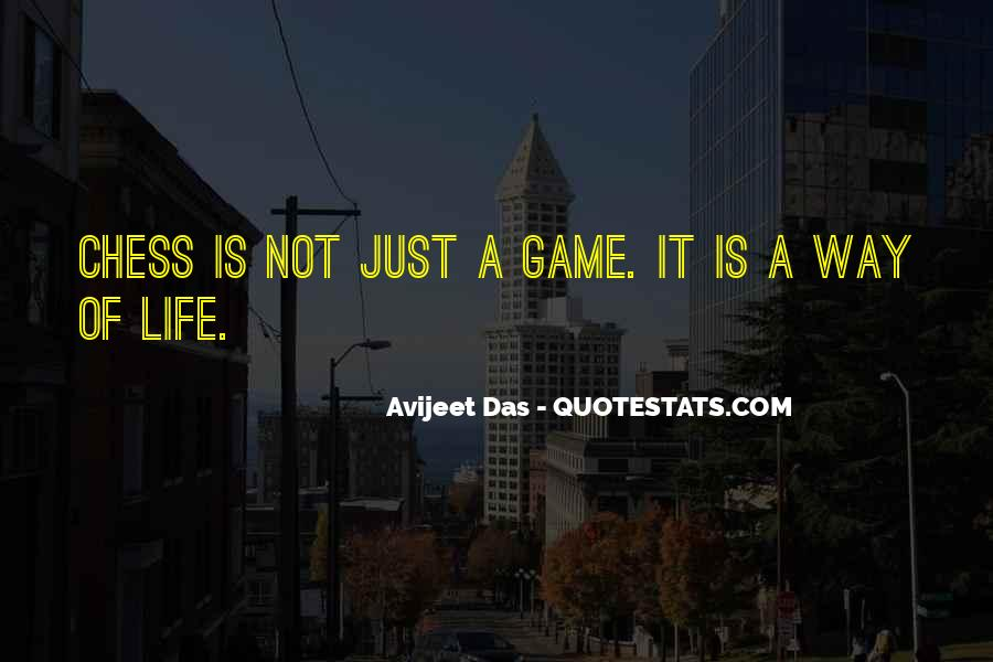 Life Is Not Game Quotes #1842227