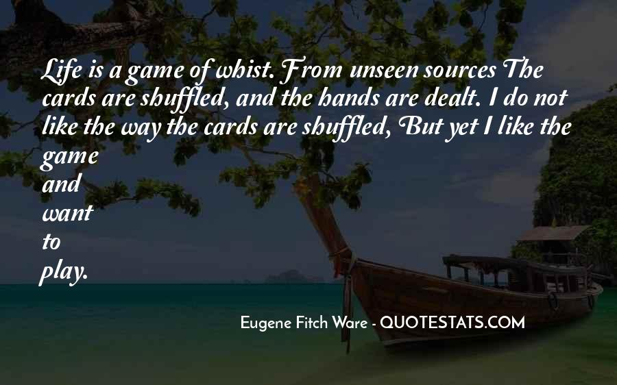 Life Is Not Game Quotes #536022
