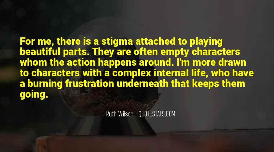 Life Is Playing With Me Quotes #1315656