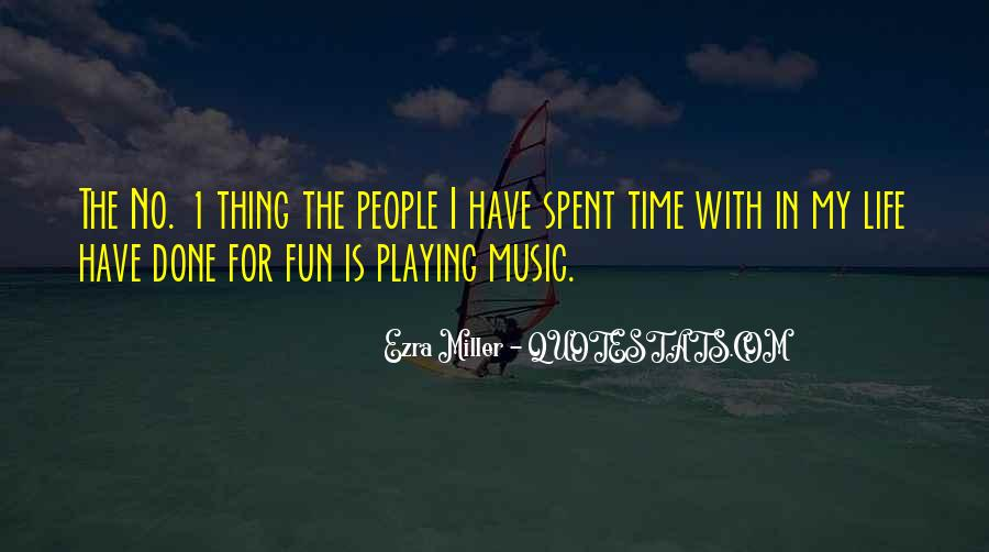 Life Is Playing With Me Quotes #76190