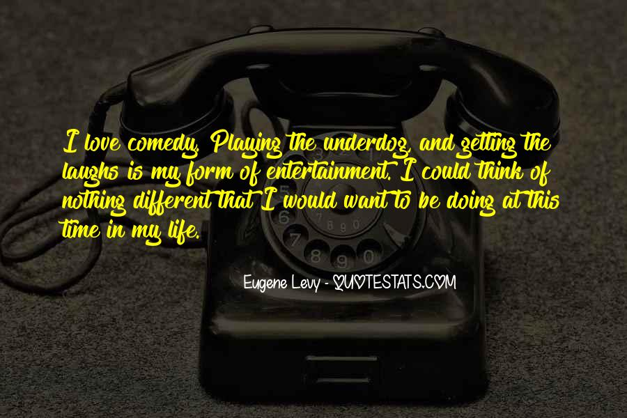 Life Is Playing With Me Quotes #86370