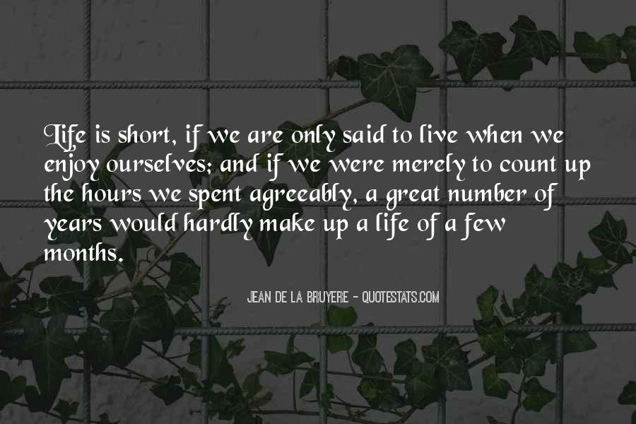 Life Is Short Make It Count Quotes #1488585