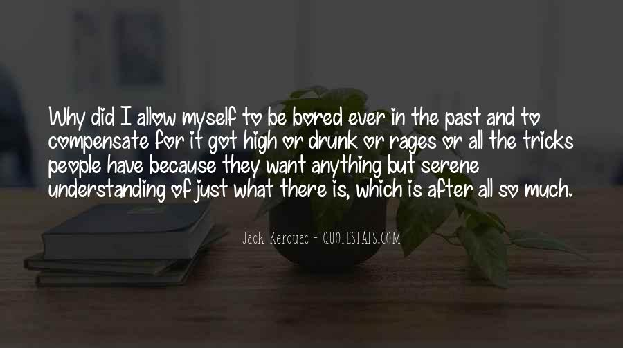 Life Is So Bored Quotes #734807