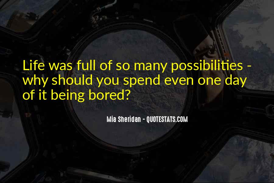 Life Is So Bored Quotes #76854