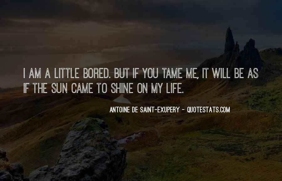 Life Is So Bored Quotes #95307