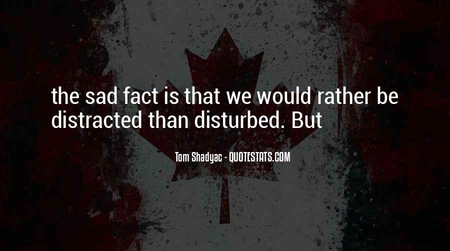 Quotes About Disturbed #77575