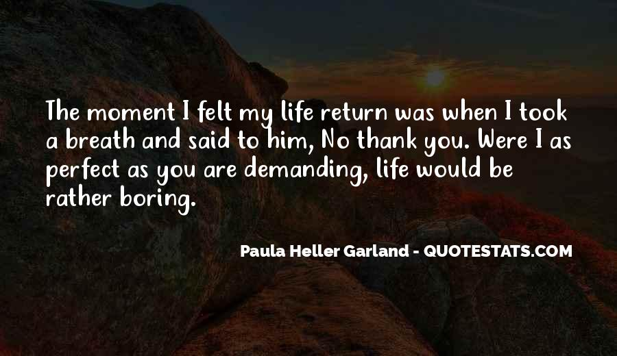 Life Is Too Boring Quotes #28841