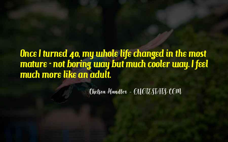 Life Is Too Boring Quotes #90852