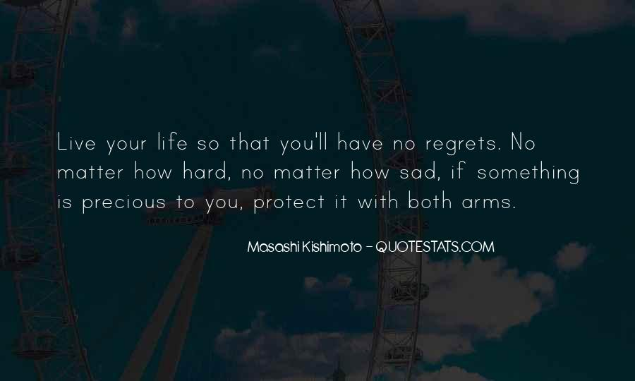 Life Is Too Hard For Me Quotes #17871