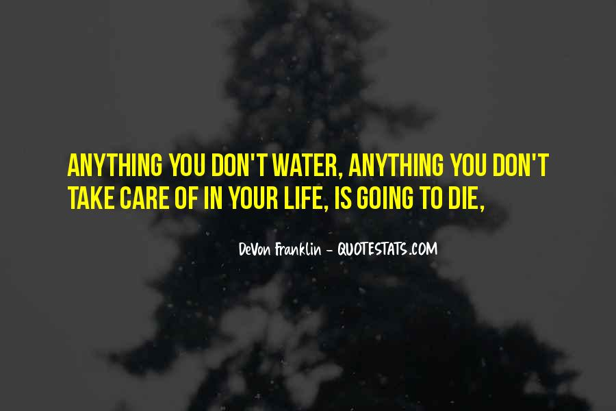 Life Is Water Quotes #154196
