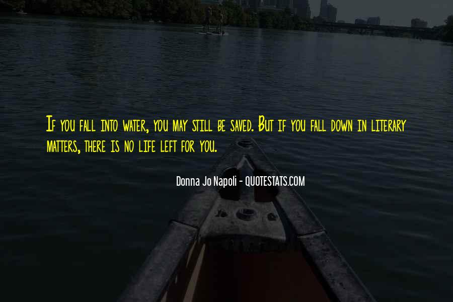 Life Is Water Quotes #277472