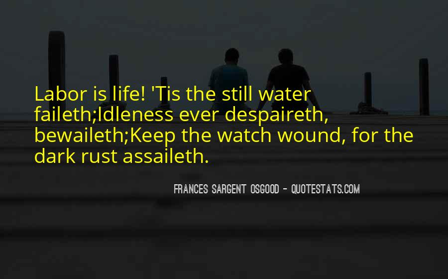 Life Is Water Quotes #293808