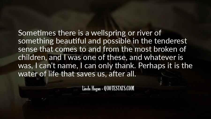 Life Is Water Quotes #297621