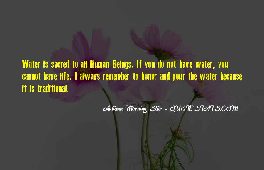Life Is Water Quotes #319798