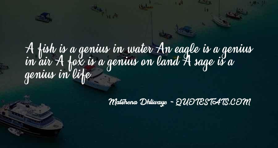 Life Is Water Quotes #350293