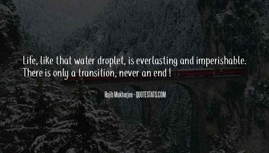 Life Is Water Quotes #36925