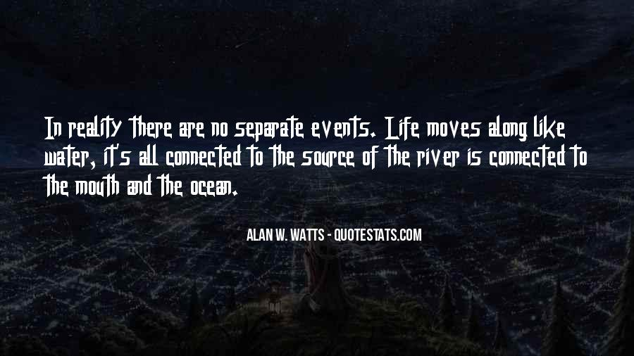 Life Is Water Quotes #371061