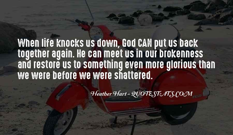 Life Knocks You Down Get Back Up Quotes #208272