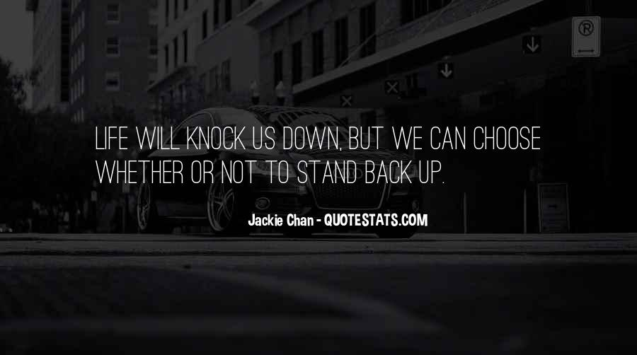 Life Knocks You Down Get Back Up Quotes #302948