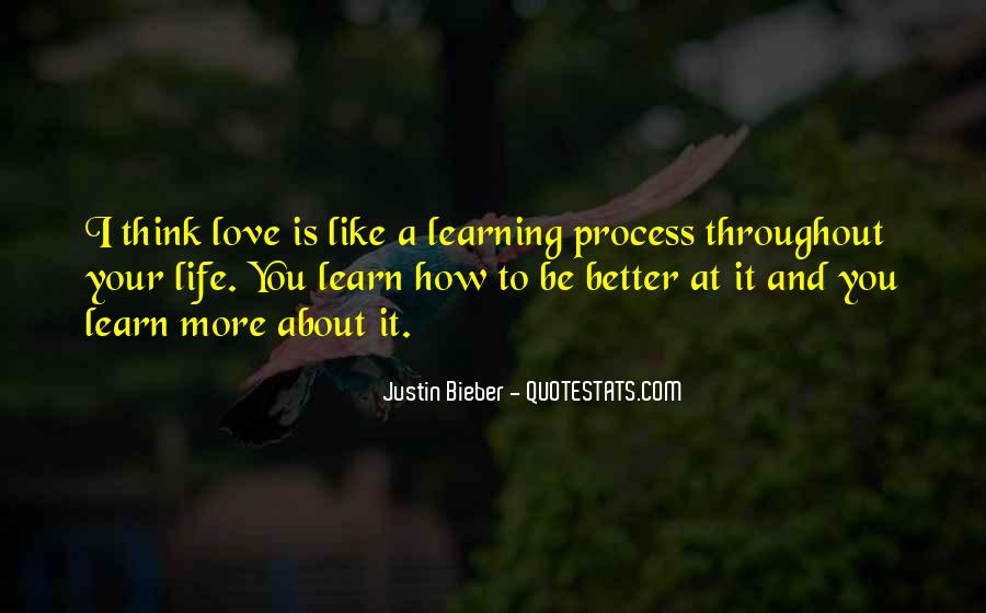 Life Learning Process Quotes #110642