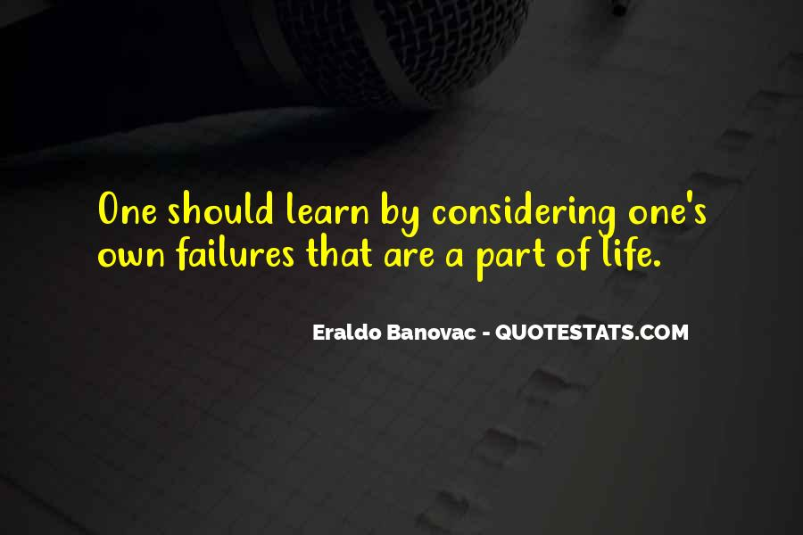 Life Learning Process Quotes #1107194