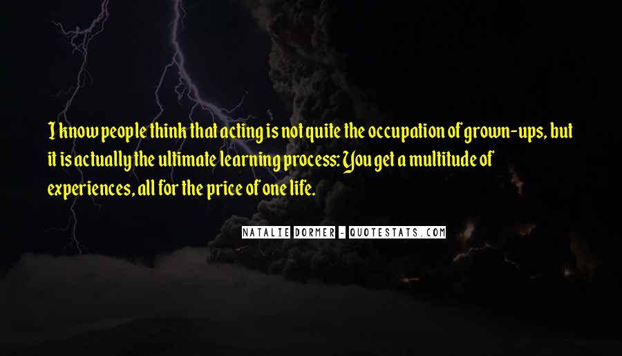 Life Learning Process Quotes #1184258