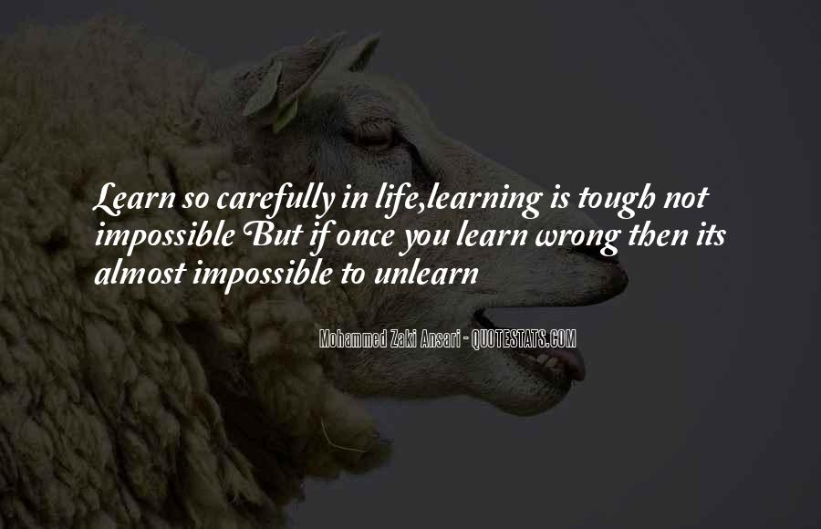 Life Learning Process Quotes #1343917