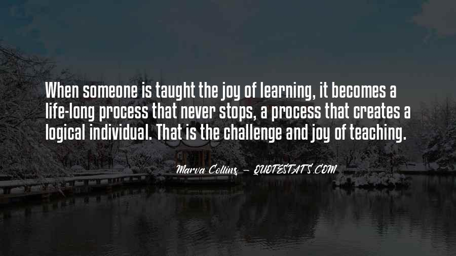 Life Learning Process Quotes #1362001
