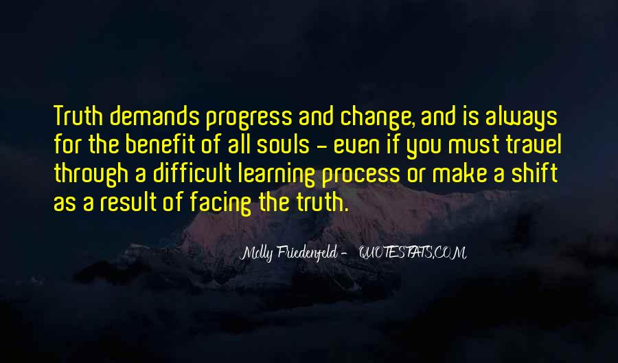 Life Learning Process Quotes #1629042
