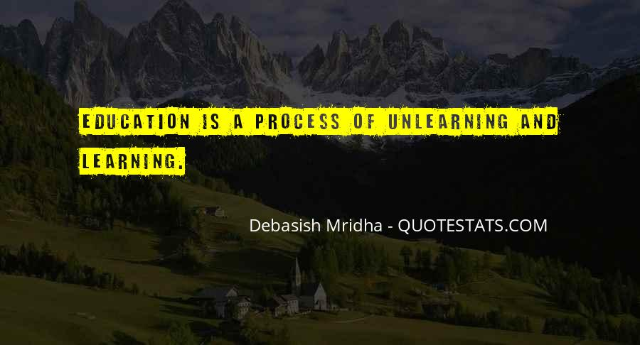 Life Learning Process Quotes #406358