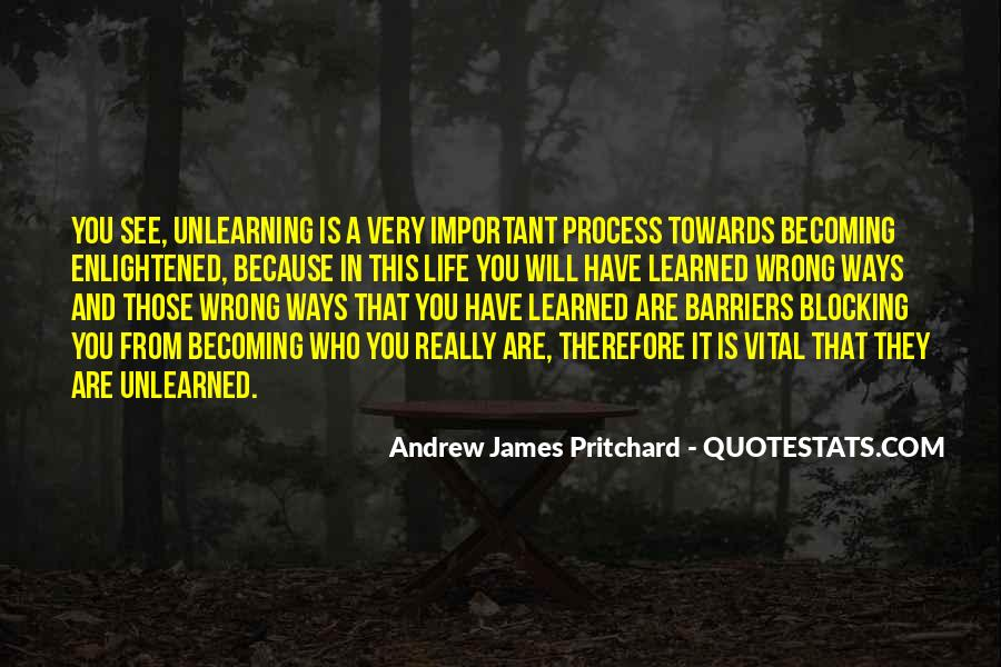 Life Learning Process Quotes #525942