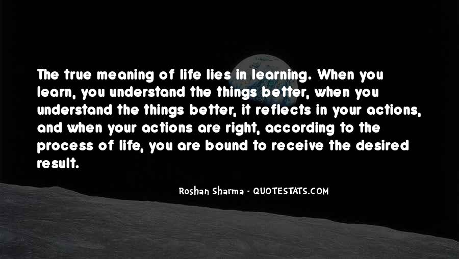 Life Learning Process Quotes #907799