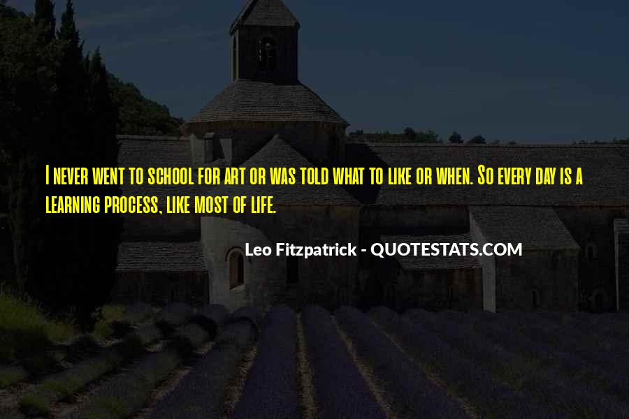 Life Learning Process Quotes #987286