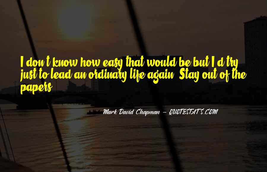 Life Less Ordinary Quotes #14205