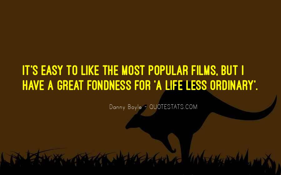 Life Less Ordinary Quotes #1850881