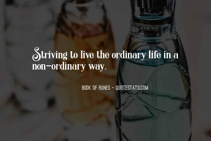 Life Less Ordinary Quotes #19934