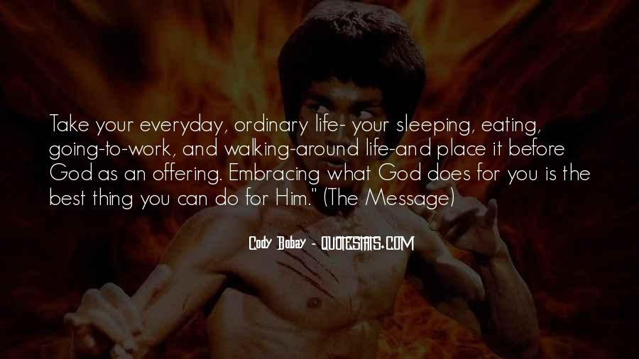 Life Less Ordinary Quotes #19984