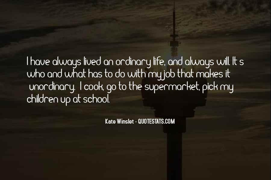 Life Less Ordinary Quotes #27194