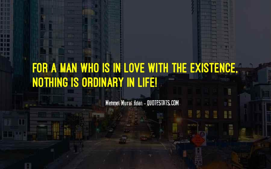 Life Less Ordinary Quotes #35705