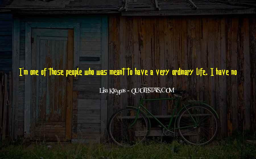 Life Less Ordinary Quotes #57167