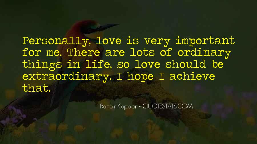 Life Less Ordinary Quotes #58747
