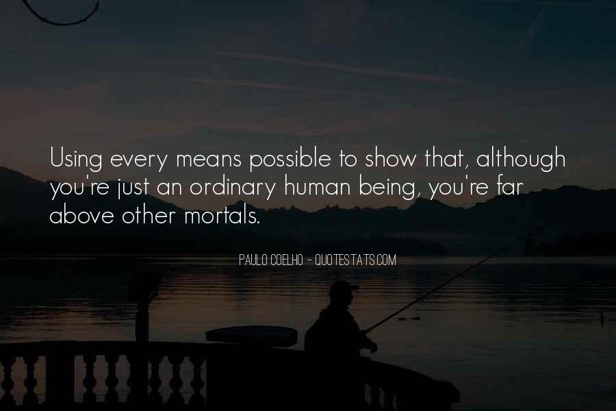 Life Less Ordinary Quotes #6562