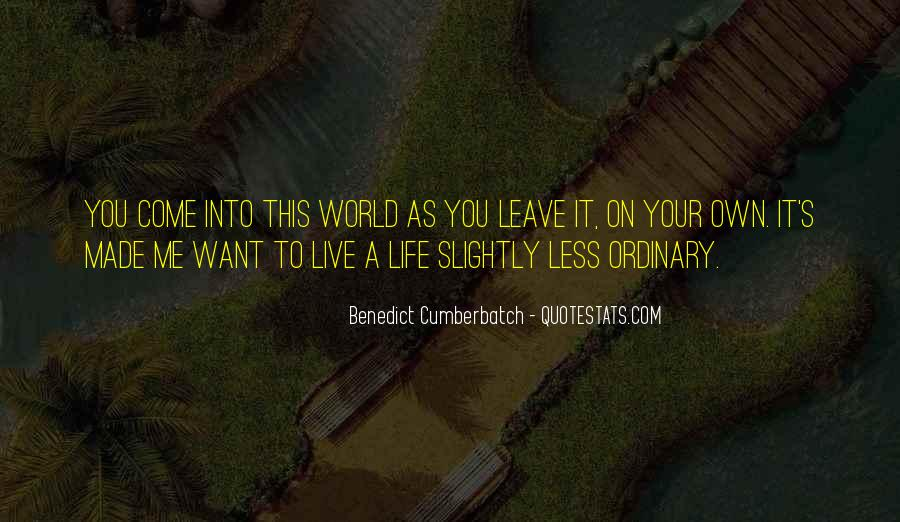 Life Less Ordinary Quotes #690171