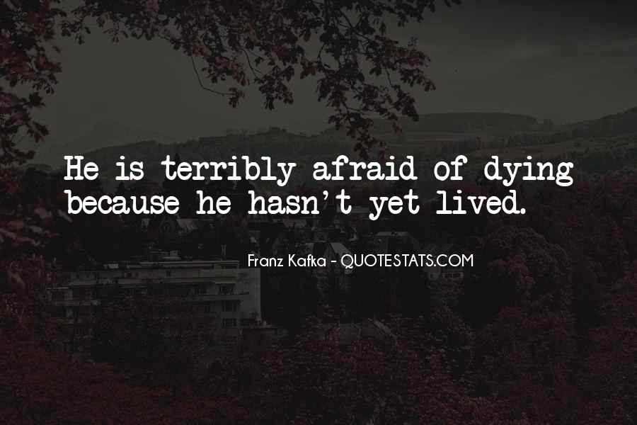 Life Lived In Fear Quotes #110193
