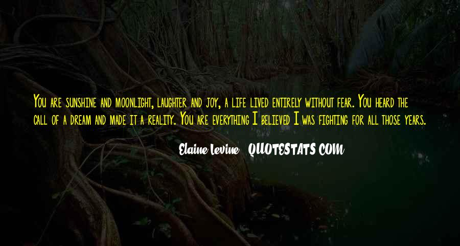 Life Lived In Fear Quotes #114698