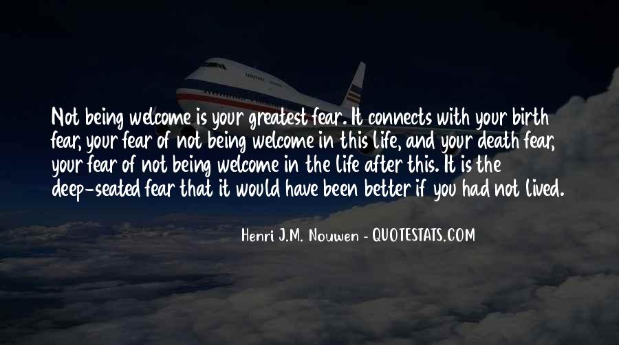 Life Lived In Fear Quotes #384387