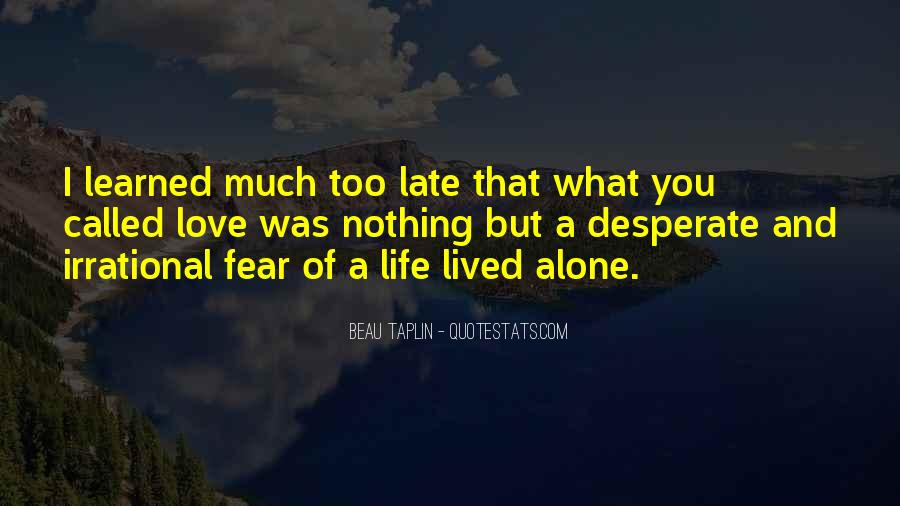 Life Lived In Fear Quotes #426074