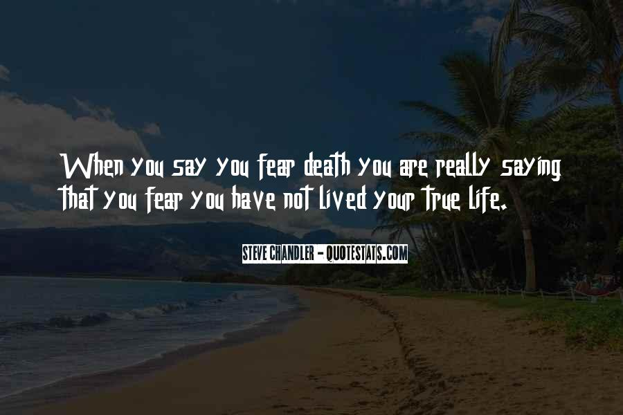Life Lived In Fear Quotes #647467