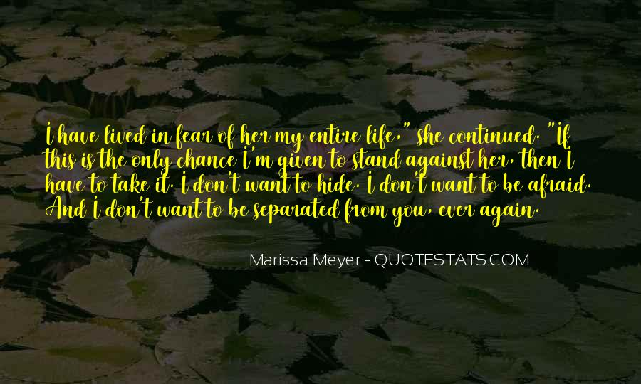 Life Lived In Fear Quotes #869838