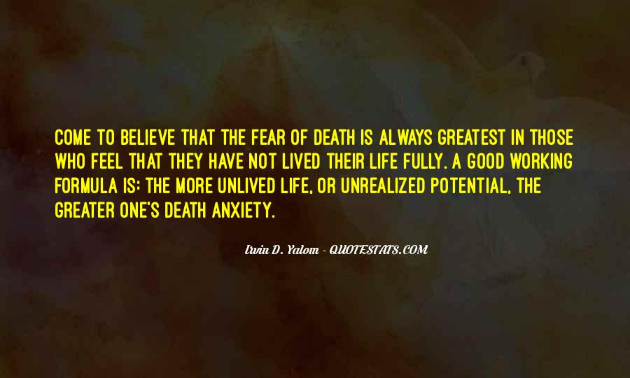 Life Lived In Fear Quotes #977220